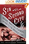 Sin in the Second City: Madams, Minis...