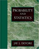 Probability and Statistics for Engineering and the Sciences (with CD-ROM and InfoTrac ) (0534399339) by Devore, Jay L.