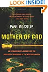 Mother Of God: An Extraordinary Journ...