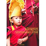 Unmistaken Child ~ The Dalai Lama
