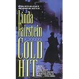 Cold Hit (Alexandra Cooper Mysteries) ~ Linda Fairstein