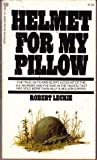 Helmet For My Pillow (034502642X) by Leckie, Robert