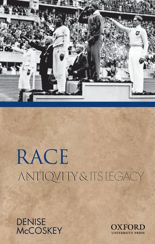 Race: Antiquity and Its Legacy (Ancients and Moderns)