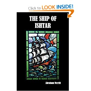 The Ship of Ishtar by Abraham Merritt