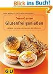Glutenfrei genie�en (GU Gesund essen)