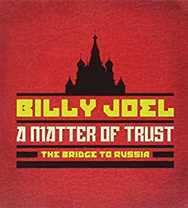 A Matter Of Trust - The Bridge To Russia: The Deluxe Edition (2CD/DVD)