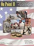 img - for On Point II: Transition to the New Campaign: The United States Army in Operation IRAQI FREEDOM, May 2003-January 2005 book / textbook / text book