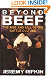 Beyond Beef: The Rise and Fall of the...