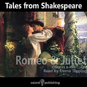 Tales from Shakespeare: Romeo and Juliet | [Mary Lamb, Charles Lamb]
