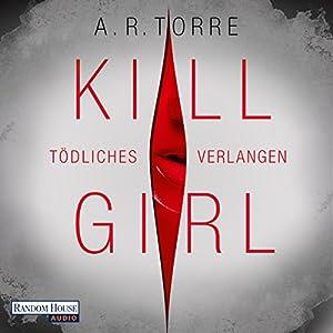 Kill Girl Hörbuch