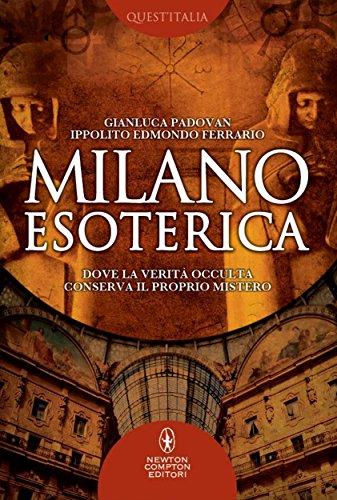 Ebook milano esoterica enewton saggistica di ippolito for Libri saggistica
