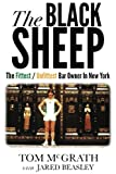 img - for The Black Sheep: The Fittest / Unfittest Bar Owner In New York book / textbook / text book
