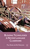 img - for Blending Technologies in Second Language Classrooms by Gruba Paul Hinkelman Don (2012-01-15) Hardcover book / textbook / text book
