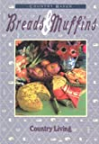 img - for Breads and Muffins (Country Living) book / textbook / text book