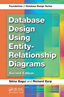 Database Design Using Entity-Relationship Diagrams, 2nd Edition Front Cover