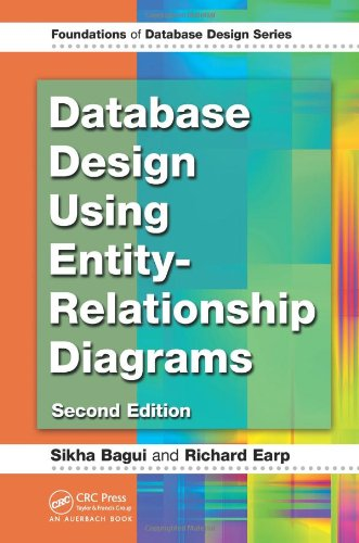 Database Design Using Entity-Relationship Diagrams, Second Edition (Foundations of Database Design)