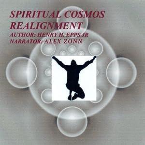 Spiritual Cosmos Realignment Audiobook