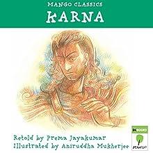 Karna Audiobook by Prema Jayakumar Narrated by Shobha Tharoor Srinivasan