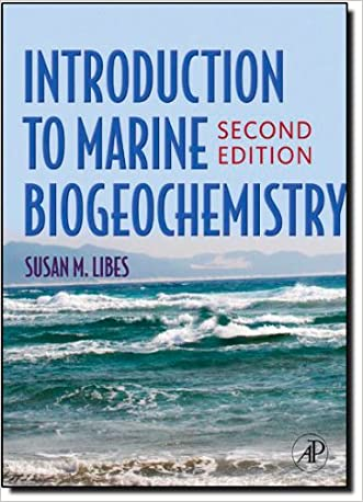 Introduction to Marine Biogeochemistry, Second Edition