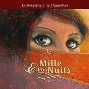 Le derviche et le chamelier (Contes des Mille et Une Nuits) |  auteur inconnu