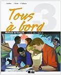 Tous A Bord 3 Livre Eleve (Chat Noir....