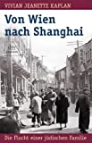 img - for Von Wien nach Shanghai book / textbook / text book