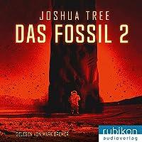 Das Fossil 2 Hörbuch