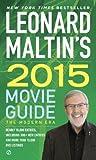 Leonard Maltins 2015 Movie Guide (Leonard Maltins Movie Guide)
