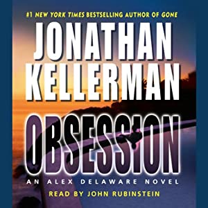 Obsession: An Alex Delaware Novel | [Jonathan Kellerman]
