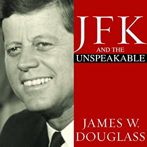 JFK and the Unspeakable Hörbuch
