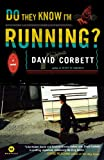Image of Do They Know I'm Running?: A Novel (William Monk)