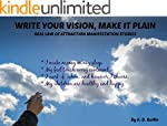 Write Your Vision Make It Plain: Real...