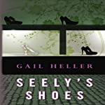 Seely's Shoes | Gail Heller