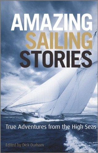 Amazing Sailing Stories (Wiley Nautical)