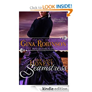 Kindle Book Bargains: The Last Honest Seamstress, by Gina Robinson. Publication Date: August 4, 2012