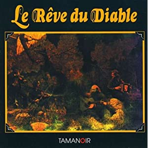 Le reve du diable frn le reve du diable music for Le miroir du diable