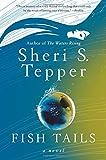 Fish Tails: A Novel