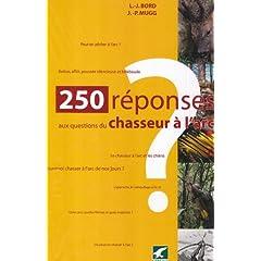 250 réponses aux questions du chasseur à l'arc