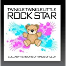Lullaby Versions of Kings of Leon