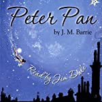 Peter Pan Audiobook by J.M. Barrie Narrated by Jim Dale