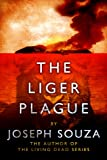 The Liger Plague (Book 1)