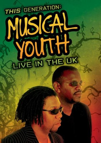 Musical Youth - This Generation - Live In The UK [DVD]
