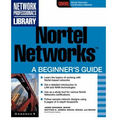 nortel-networks-a-beginners-guide-author-jim-edwards-mar-2001