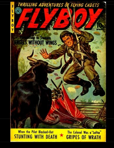 Flyboy #1: Golden Age Aviation Adventure Comic PDF