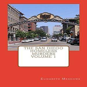 The San Diego Homeless Murders Audiobook
