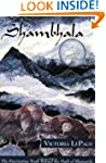 Shambhala: The Fascinating Truth behi...