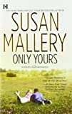 Only Yours (Fools Gold, Book 5)