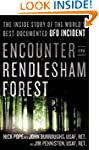 Encounter in Rendlesham Forest: The I...