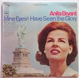 Anita Bryant Mine Eyes Have Seen The Glory Amazon Com