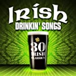30 Irish Drinkin' Songs